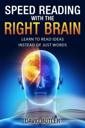 Book cover Speed Reading with the Right Brain: Learn to Read Ideas Instead of Just Words