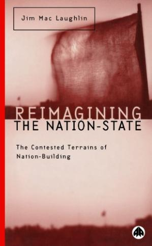 Обложка книги Reimagining The Nation-State: The Contested Terrains of Nation-Building (Contemporary Irish Studies)