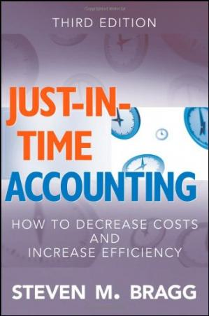 Copertina Just-in-Time Accounting: How to Decrease Costs and Increase Efficiency, 3rd Edition