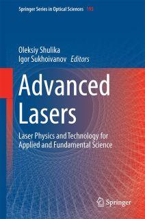 Book cover Advanced Lasers: Laser Physics and Technology for Applied and Fundamental Science