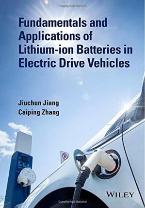 Book cover Fundamentals and Application of Lithium-ion Battery Management in Electric Drive Vehicles