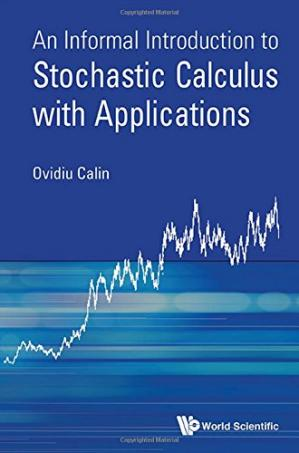 Book cover An Informal Introduction to Stochastic Calculus with Applications