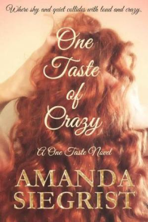 Book cover One Taste of Crazy
