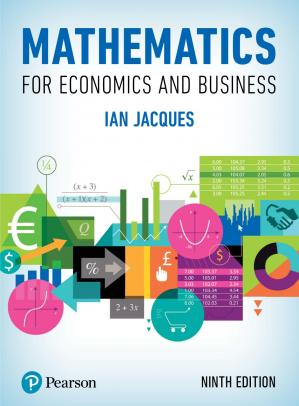 Book cover MATHEMATICS FOR ECONOMICS AND BUSINESS; NINTH EDITION