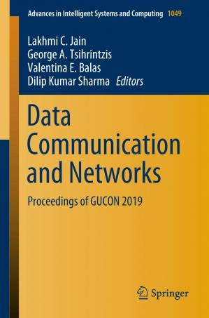 Book cover Data Communication and Networks: Proceedings of GUCON 2019