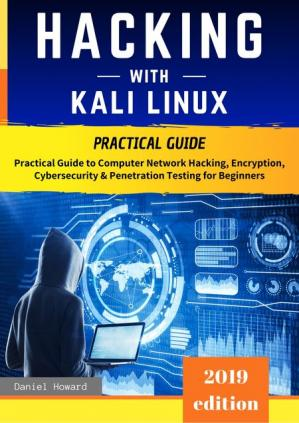 Book cover Hacking with Kali Linux: Practical Guide
