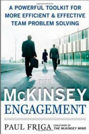 Copertina The McKinsey Engagement: A Powerful Toolkit For More Efficient and Effective Team Problem Solving