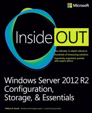 पुस्तक कवर Windows Server 2012 R2 inside out volume 1: configuration, storage, & essentials