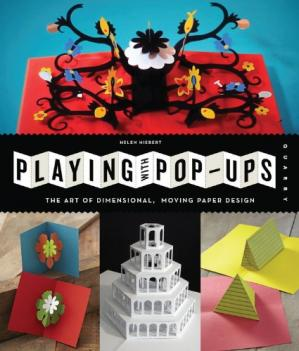 Book cover Playing with Pop-ups: The Art of Dimensional, Moving Paper Designs