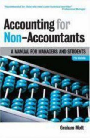 Copertina Accounting for Non-Accountants: A Manual for Managers and Students