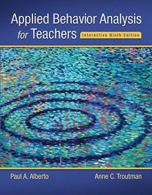 Book cover Applied Behavior Analysis for Teachers [with eText Access Code]