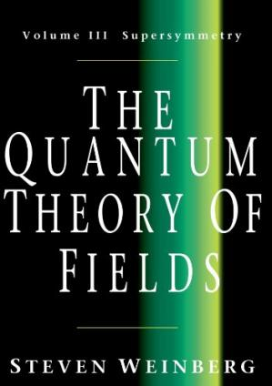 Book cover The quantum theory of fields, vol.3: Supersymmetry