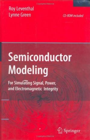 Okładka książki Semiconductor Modeling: For Simulating Signal, Power, and Electromagnetic Integrity