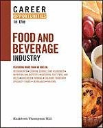 Обложка книги Career Opportunities in the Food and Beverage Industry