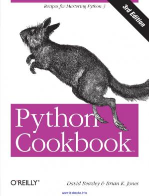 Book cover Python Cookbook, 3rd Edition: Recipes for Mastering Python 3