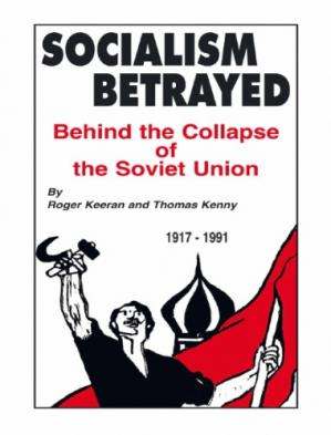Book cover Socialism Betrayed: Behind the Collapse of the Soviet Union