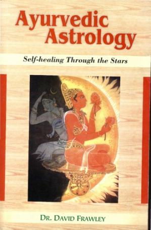 کتاب کی کور جلد Ayurvedic Astrology: Self Healing Through the Stars