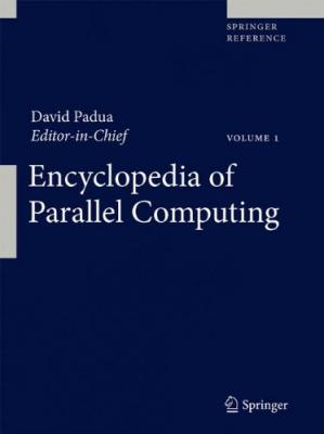 Book cover Encyclopedia of Parallel Computing (Springer Reference)