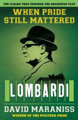 Book cover When Pride Still Mattered, A Life of Vince Lombardi