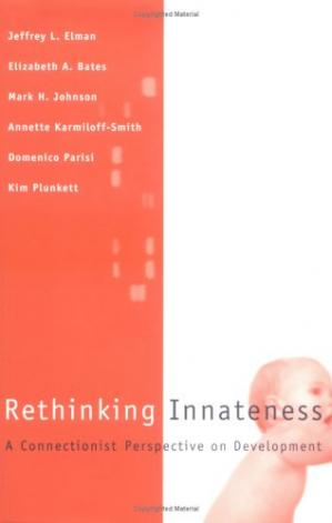 Book cover Rethinking Innateness: A Connectionist Perspective on Development
