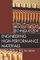 Sampul buku Process techniques for engineering high-performance materials
