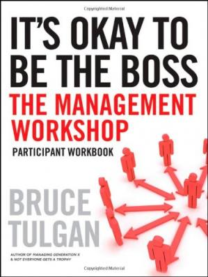 Kitap kapağı It's Okay to Be the Boss: Participant Workbook