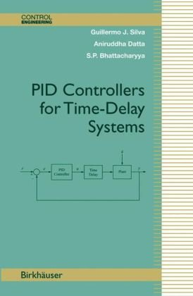 Book cover PID Controllers for Time-Delay Systems