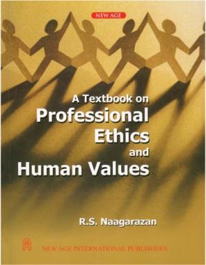 Book cover A Textbook on Professional Ethics and Human Values: (as Per Anna University Syllabus)