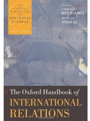 Εξώφυλλο βιβλίου The Oxford Handbook of International Relations (Oxford Handbooks of Political Science)