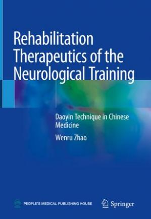 पुस्तक कवर Rehabilitation Therapeutics of the Neurological Training: Daoyin Technique in Chinese Medicine