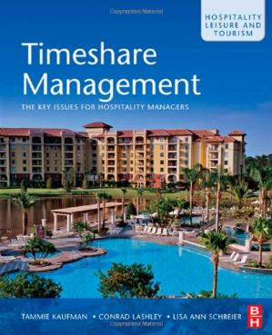 Book cover Timeshare Management: The key issues for hospitality managers (Hospitality, Leisure and Tourism)