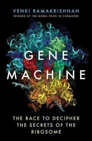 Обложка книги Gene Machine: The Race to Decipher the Secrets of the Ribosome