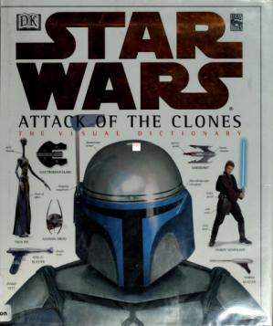 Book cover Star Wars: Attack of the Clones - The Visual Dictionary