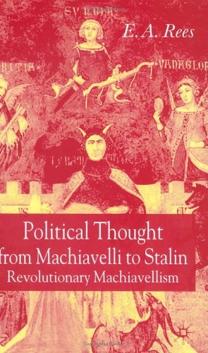 Portada del libro Political Thought from Machiavelli to Stalin: Revolutionary Machiavellism