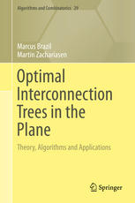 Εξώφυλλο βιβλίου Optimal Interconnection Trees in the Plane: Theory, Algorithms and Applications