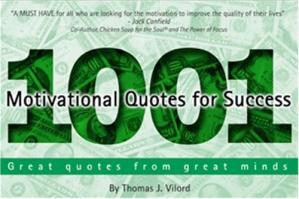 Book cover 1001 Motivational Quotes for Success: Great Quotes from Great Minds