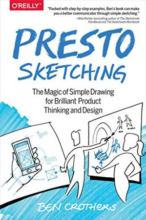 Book cover Presto Sketching: The Magic of Simple Drawing for Brilliant Product Thinking and Design