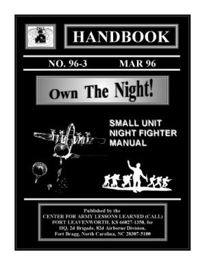 Book cover Own the night! : small unit night fighter manual (SuDoc D 101.22 25:96-3)