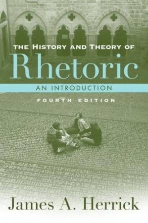 Book cover The History and Theory of Rhetoric
