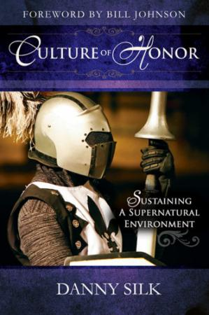 Book cover Culture of honor: sustaining a supernatural environment