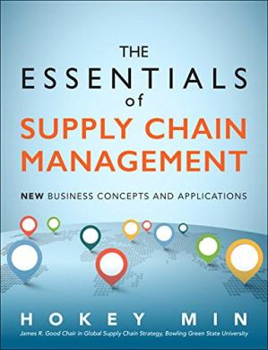 Book cover The Essentials of Supply Chain Management: New Business Concepts and Applications