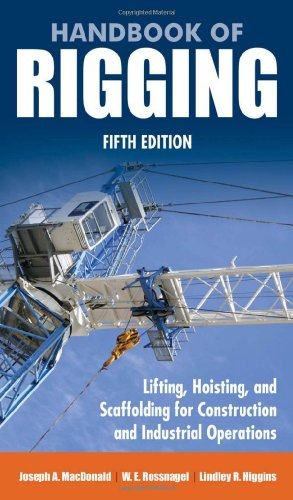 Book cover Handbook of rigging: lifting, hoisting, and scaffolding for construction and industrial operations
