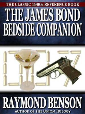 Book cover The James Bond Bedside Companion