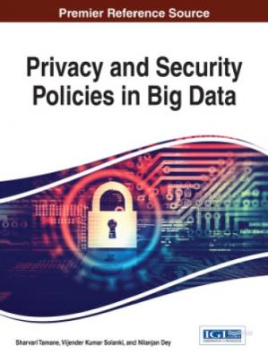 Book cover Privacy and Security Policies in Big Data