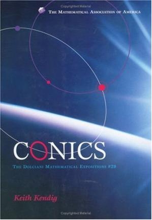 Book cover Conics (Dolciani Mathematical Expositions)