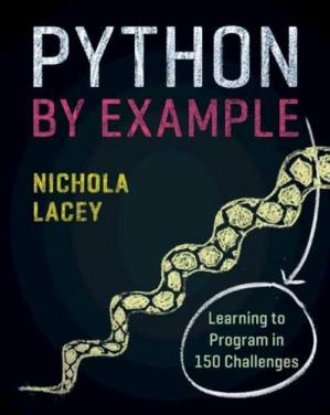 Copertina Python by Example: Learning to Program in 150 Challenges