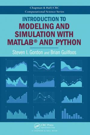 Book cover Introduction to Modeling and Simulation with MATLAB® and Python