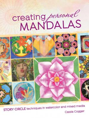 Book cover Creating Personal Mandalas: Story Circle Techniques in Watercolor and Mixed Media