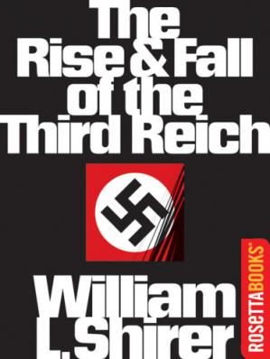 غلاف الكتاب The Rise and Fall of the Third Reich: A History of Nazi Germany