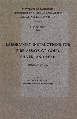 Book cover Laboratory instructions for fire assays of gold, silver and lead